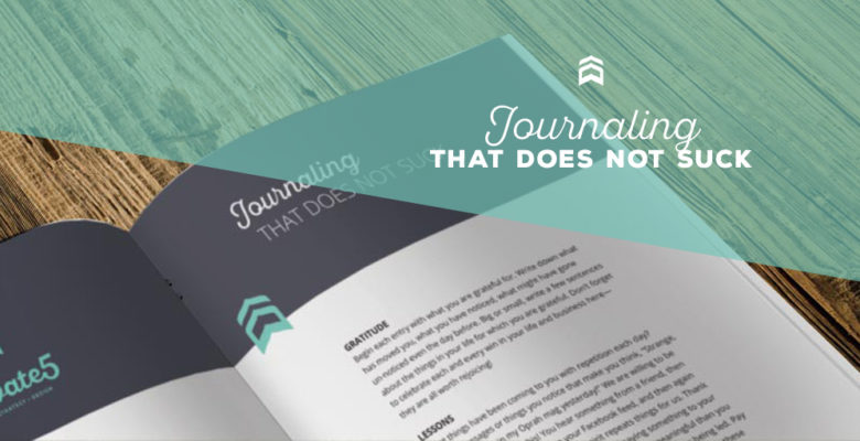 Journaling that Does Not Suck