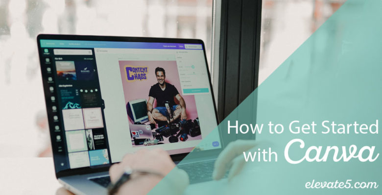 How to Get Started with Canva